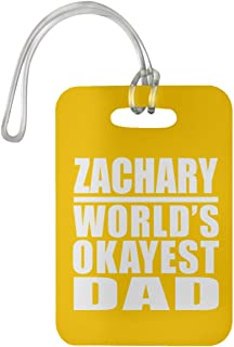 Zachary World's Okayest Dad - Luggage Tag Bag-gage Suitcase Tag Durable - Father Dad from Daughter Son Kid Wife Athletic Gold Birthday Anniversary Christmas Thanksgiving