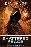 Shattered Peace: Nine Realms Saga (Vigiles Urbani Chronicles Book 4)