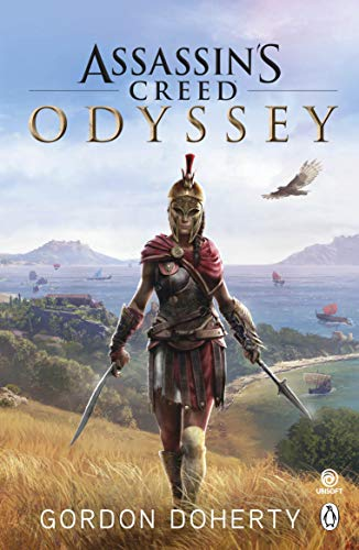 Assassin's Creed Odyssey: The official novel of the highly anticipated new game [Paperback] Gordon…