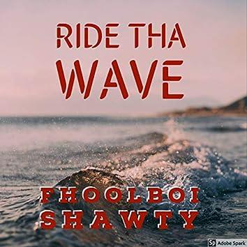 Ride Tha Wave