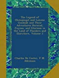 The Legend of Ulenspiegel and Lamme Goedzak and Their Adventures Heroical, Joyous, and Glorious in the Land of Flanders and Elsewhere, Volume 2