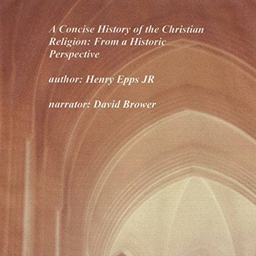 A Concise History of the Christian Religion audiobook cover art