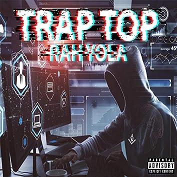 Trap Top