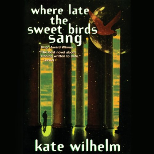 Where Late the Sweet Birds Sang audiobook cover art