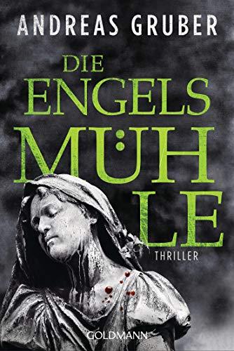 Die Engelsmühle: Peter Hogart ermittelt 2 - Thriller