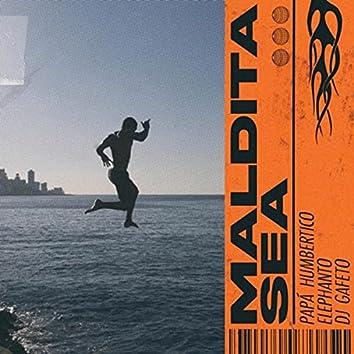 Maldita Sea (feat. DJ Gafeto)