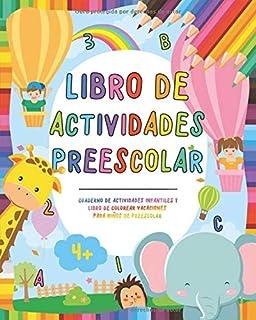 Libro de actividades preescolar: Cuaderno de actividades infantiles - Libro de colorear vacaciones para niños y niñas de preescolar - Ejercicio en ... preescolar y educación infantil Montessori