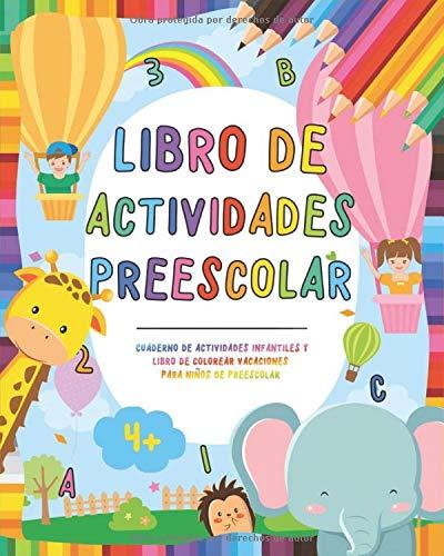 Libro de actividades preescolar: Cuaderno de actividades infantiles - Libro de colorear vacaciones para niños y niñas de preescolar - Ejercicio en ... preescolar y educación infantil Montessori ⭐