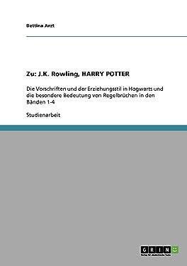 Zu: J.K. Rowling, HARRY POTTER (German Edition)