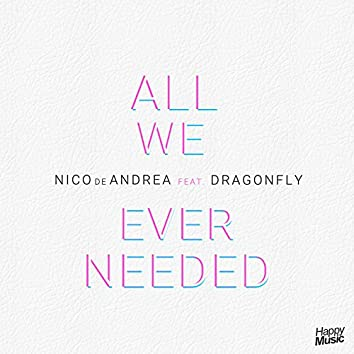 All We Ever Needed - EP