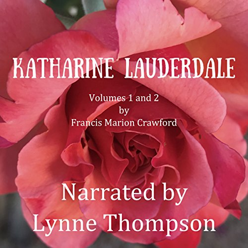 Katharine Lauderdale: Volumes 1 and 2 audiobook cover art
