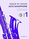 Grade by Grade - Alto Saxophone: Grade 1. Alt-Saxophon und Klavier. Ausgabe mit CD.: With CDs of Performances and Accompaniments