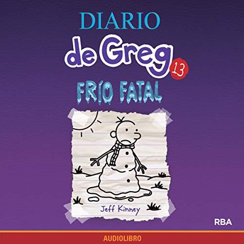 Diseño de la portada del título Diario de Greg 13. Frío fatal