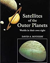 Satellites of the Outer Planets David Rothery
