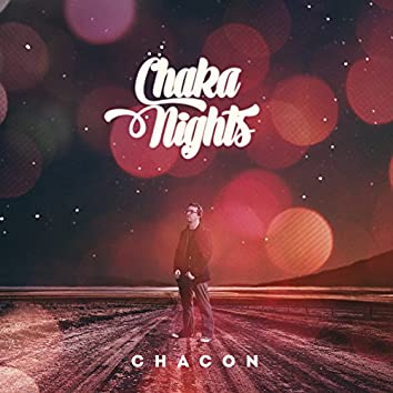Chaka Nights