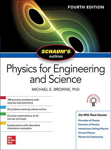 Schaum's Outline Physics for Engineering and Science