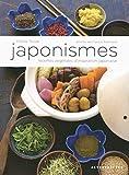 Japonismes - Recettes végétales d'inspiration japonaise