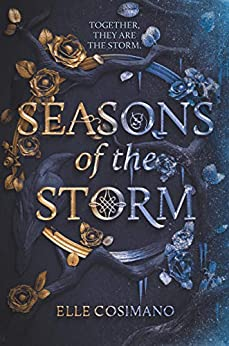 Seasons of the Storm by [Elle Cosimano]