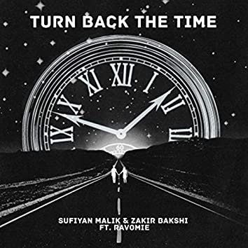 Turn Back the Time (feat. Ravomie)