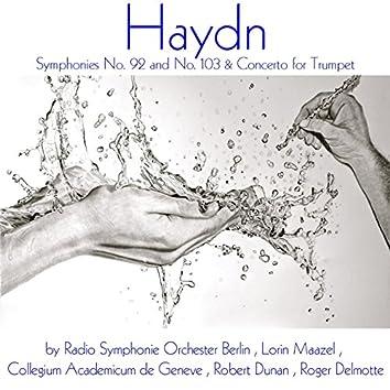 Haydn: Symphonies Nos. 92, 103 & Trumpet Concerto