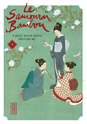 Le Samouraï Bambou - Tome 4 - Le Samouraï Bambou T4