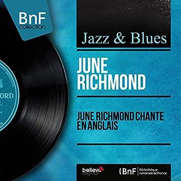 June Richmond chante en anglais (feat. Quincy Jones and His Orchestra) [Mono Version]