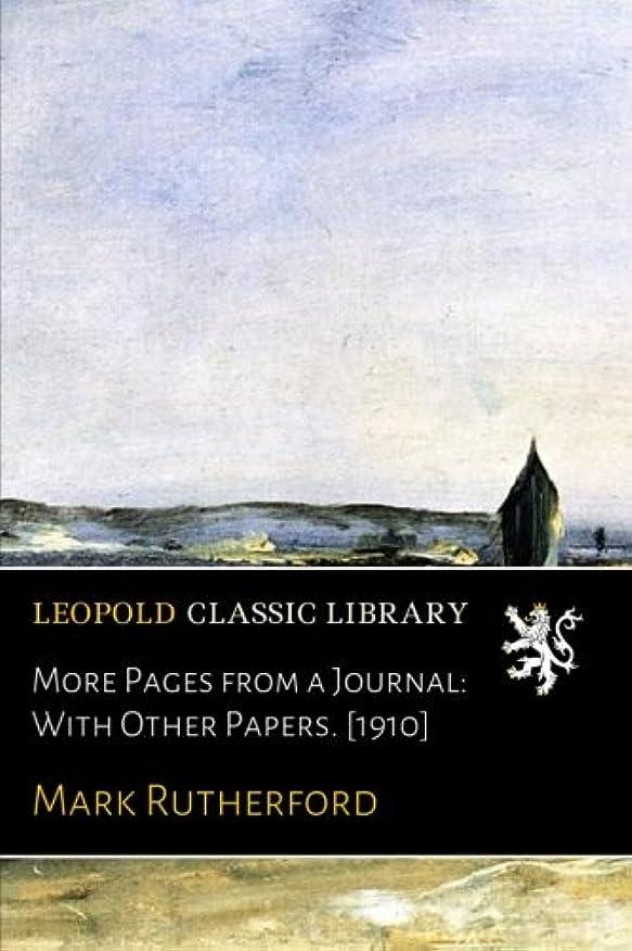 孤児郵便加害者More Pages from a Journal: With Other Papers. [1910]