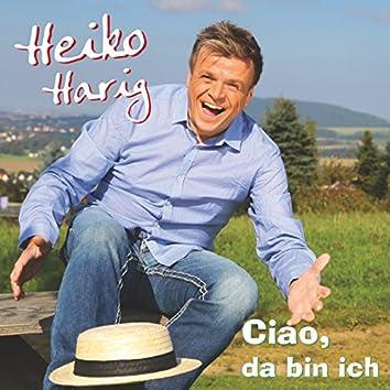 Ciao, da bin ich