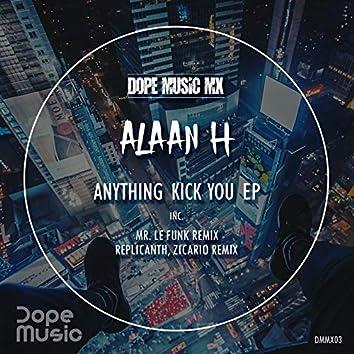 Anything Kick You EP
