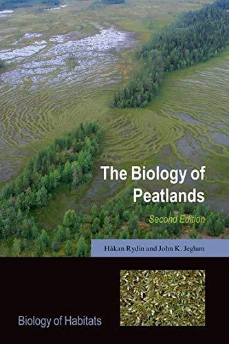 The Biology of Peatlands, 2e (Biology of Habitats)