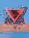 The Red Triangle: Large Print