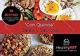 'Quinoa' Recetas Sanas & Sabrosas: By Healthy Kiff