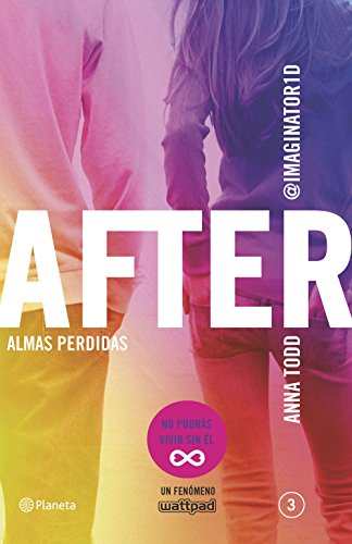 After. Almas perdidas (Serie After 3) (Planeta Internacional)