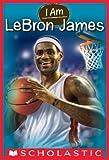 I Am #12: Lebron James (English Edition)