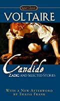Cadide, Zadig and Selected Stories (Classics)