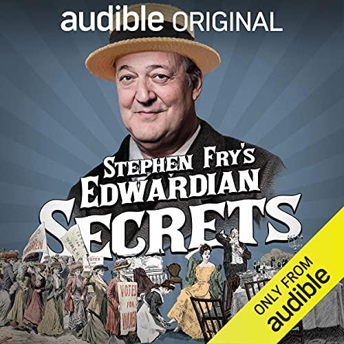 Stephen Fry's Edwardian Secrets cover art