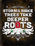 Storms Make Trees Take Deeper Roots: Syria Flag Customized Personalized Gift for Syrian Coworker Friend  Planner Daily Weekly Monthly Undated Calendar Organizer Journal