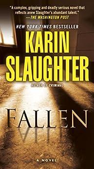 Fallen: A Novel (Will Trent Book 5) (English Edition) por [Karin Slaughter]