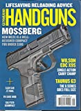 GUNS & AMMO HANDGUNS MAGAZINE, LIFESAVING RELOADING ADVICE * APRIL / MAY, 2020 * VOLUME, 34 * NO,02 ( PLEASE NOTE: ALL THESE MAGAZINES ARE PET & SMOKE FREE MAGAZINES. NO ADDRESS LABEL. FRESH FROM NEWSSTAND) (SINGLE ISSUE MAGAZINE)