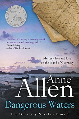 Book: Dangerous Waters (The Guernsey Novels Book 1) by Anne Allen