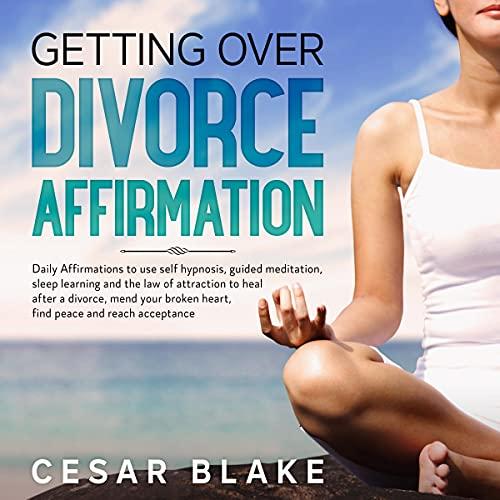 Getting over Divorce Affirmation cover art