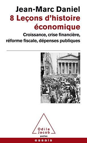 8 Leçons d'histoire économique