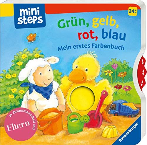 Grün, gelb, rot, blau: Mein erstes Farbenbuch. Ab 24 Monaten (ministeps Bücher)