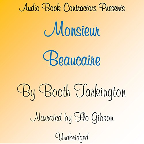 Monsieur Beaucaire audiobook cover art