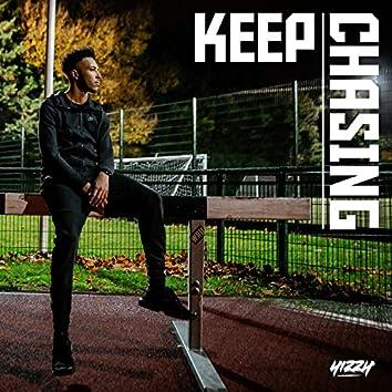 Keep Chasing
