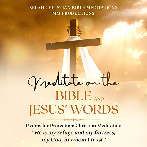 Meditate on the Bible and Jesus' Words  By  cover art
