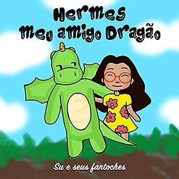 Hermes, Meu Amigo Dragão