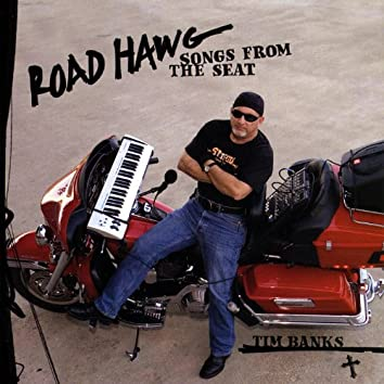 Roadhawg - Songs From the Seat