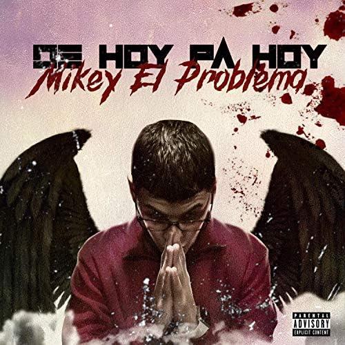 Mikey el problema