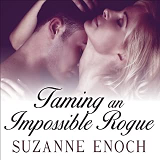 Taming an Impossible Rogue     Scandalous Brides, Book 2              By:                                                                                                                                 Suzanne Enoch                               Narrated by:                                                                                                                                 Anne Flosnik                      Length: 9 hrs and 32 mins     128 ratings     Overall 4.2